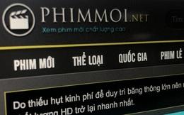 Từ 'vua lỳ đòn' phimmoi.net đến câu chuyện bản quyền tại Việt Nam: Những con số thiệt hại ngày càng tăng