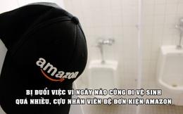 Bị đuổi việc vì ngày nào cũng đi vệ sinh quá nhiều, cựu nhân viên đâm đơn kiện Amazon