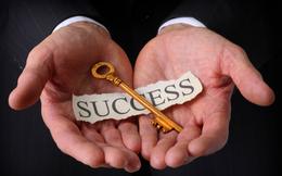 Bất kỳ ai muốn thành công đều cần khắc cốt ghi tâm 6 điều này