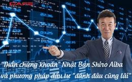 """""""Thần chứng khoán"""" Nhật Bản - Shiro Aiba - và phương pháp đầu tư """"đánh đâu cũng lãi"""": Rèn luyện kỹ năng phân tích thị trường, áp dụng triệt để nguyên tắc 9 ngày"""
