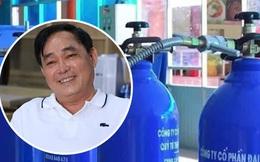 """Doanh nhân Huỳnh Uy Dũng: """"Tôi âm thầm đặt hàng 50.000 bình oxy cách đây 3 tháng, nếu bán có khi lãi cả trăm tỷ, nhưng tôi không làm điều đó, tôi chia sẻ hơi thở với đồng bào mình"""""""