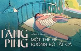 Tang ping - Xu hướng đáng sợ của giới trẻ Á Đông: Nằm thẳng cẳng và mặc kệ đời vì cạn kiệt hy vọng