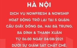 Dịch vụ NowFresh và NowShip hoạt động trở lại tại Hà Nội từ ngày 4/8