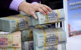 """Gần 55.000 tỷ đồng """"nhàn rỗi"""" có thể chảy ra thị trường"""