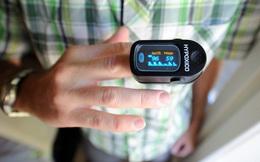 4 thiết bị y tế có thể hỗ trợ F0 tại nhà, có những vật nên mua sẵn trong nhà để theo dõi sức khỏe hàng ngày