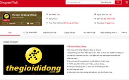 Nổi tiếng tự chủ với kênh TMĐT nhiều lượt truy cập bậc nhất Việt Nam nhưng Thế Giới Di Động vừa mở thêm cả gian hàng trên Shopee