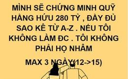 """""""Cậu IT"""" Nhâm Hoàng Khang khẳng định sẽ công bố sao kê 280 tỷ đồng """"từ A đến Z"""" của Quỹ từ thiện Hằng Hữu, tối đa trong 3 ngày"""