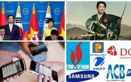 [Nổi bật tuần] Hiệp định FTA Việt Nam - Hàn Quốc sắp được ký kết, Những doanh nghiệp lớn nhất Việt Nam 2014