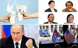[Nổi bật] Một năm ngọt ngào của ngành sữa, xung quanh sự kiện Mỹ - Cuba