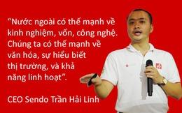 CEO Sendo: Doanh nghiệp TMĐT Việt Nam chỉ mới chiếm ưu thế về số lượng