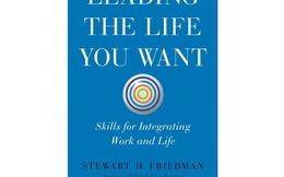 [Sách hay] Leading the life you want: Đường đến cuộc sống mơ ước