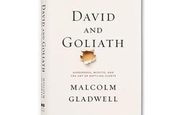 [Sách hay] David & Goliath: Cuộc đối đầu kinh điển và nghệ thuật đốn ngã những gã khổng lồ
