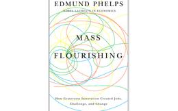 [Sách hay] Mass Flourishing: Thịnh vượng đại chúng