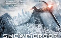 [Phim hay] Chuyến tàu băng giá: Bom tấn điện ảnh Hàn Quốc khiến Hollywood phải 'bẽ bàng'