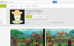 Google Play chưa phải là nơi tải game an toàn!