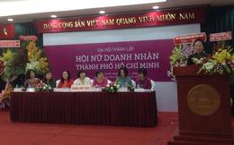 Ra mắt hội doanh nhân nữ TP. Hồ Chí Minh
