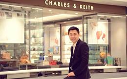 6 triết lý kinh doanh đưa đến thành công của CEO Charles & Keith