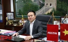 Chủ tịch FECON: Để vượt khủng hoảng, may mắn là yếu tố quan trọng nhất