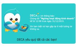 24h bất ngờ đóng cửa Deca.vn, không hẹn ngày quay lại Thương mại điện tử