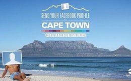 Gửi hồ sơ Facebook của bạn đến Cape Town: Độc chiêu quảng bá du lịch của Nam Phi