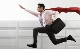 """Làm thế nào để đạt được năng suất làm việc như """"siêu nhân""""?"""