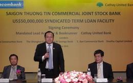 Sacombank vay 50 triệu USD từ Cathay United Bank