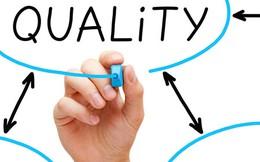 'Văn hoá chất lượng': Yếu tố tiên quyết cho thành công của doanh nghiệp (P.1)