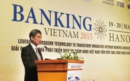 Ngành ngân hàng Việt Nam cần những giải pháp đột phá về công nghệ