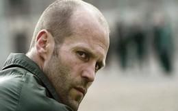 Diễn viên Jason Statham: Người hùng không chính diện