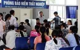 Chi 4.800 tỷ đồng bảo hiểm thất nghiệp tại Việt Nam năm ngoái