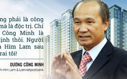 Những phát ngôn ấn tượng của ông chủ Him Lam Dương Công Minh