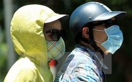 Bắc Bộ và Trung Bộ chuẩn bị đón đợt nắng nóng 40 độ C
