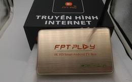 Cảnh báo: Hộp truyền hình FPT Play Box bị làm giả xuất hiện trên thị trường