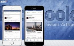 Facebook Instant Articles dường như mất sức hút với các nhà xuất bản