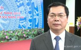 Bộ trưởng Công thương trải lòng về một năm khó khăn với xuất khẩu