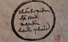 Thiền sư Thích Nhất Hạnh: 5 bước thực hành để nuôi dưỡng hạnh phúc