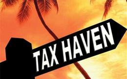 """Lộ diện những """"thiên đường thuế"""" lớn nhất gây thiệt hại hàng trăm tỷ USD cho Việt Nam và các quốc gia khác"""
