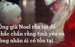 """Bức thư nổi tiếng thế giới: """"Ông già Noel là có thật, đừng để cuốn vào vòng hoài nghi của 1 thời đại hoài nghi"""""""