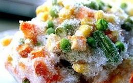 Thực phẩm đông lạnh sẽ chỉ có hại nếu sử dụng không đúng cách