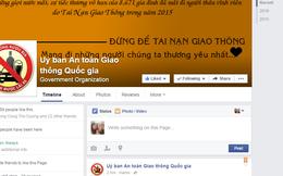 Gặp ùn tắc hay TNGT, cứ phản ánh lên Fanpage của Ủy ban An toàn Giao thông Quốc gia