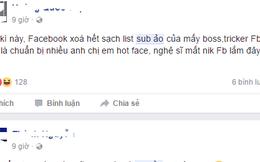 """Hàng loạt tài khoản Facebook hot mất """"sub ảo"""""""