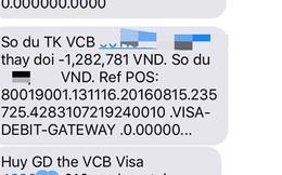 """Khách hàng hoảng hồn khi thẻ visa Vietcombank """"tự hoạt động"""""""