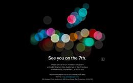 Apple xác nhận iPhone 7 sẽ ra mắt vào ngày 7/9, giấy mời đã được gửi tới giới truyền thông