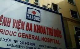 Vụ 2 bệnh nhân tử vong tại BV Trí Đức: Niêm phong phòng mổ, vỏ thuốc