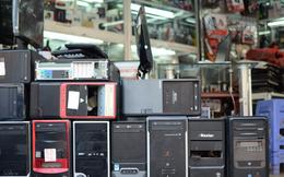 Ký sự: Tôi lên đường tìm mua máy tính cho ông nội, thâm nhập thị trường giá chỉ vài trăm nghìn đồng 1 bộ