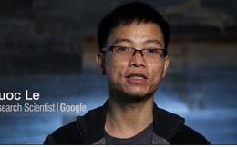 60 giây trả lời nhanh của người Việt đang xây dựng Trí tuệ nhân tạo tại Google