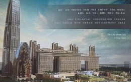 Thế khó của ông Hạnh Nguyễn: Dự án 4 tỷ USD muốn xây đến 70 tầng, quy hoạch Thủ Thiêm chỉ cho xây 50 tầng