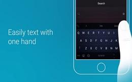 """Ứng dụng bàn phím hỗ trợ gõ 1 tay trên iPhone của Microsoft đã """"lên sóng"""""""