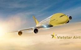 Vietstar Airlines sắp được cấp giấy phép kinh doanh?