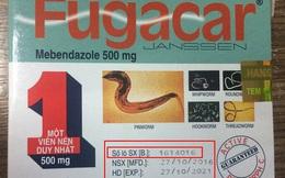 Nhận diện ngay thuốc Fugacar thật, giả chỉ qua bức ảnh này!